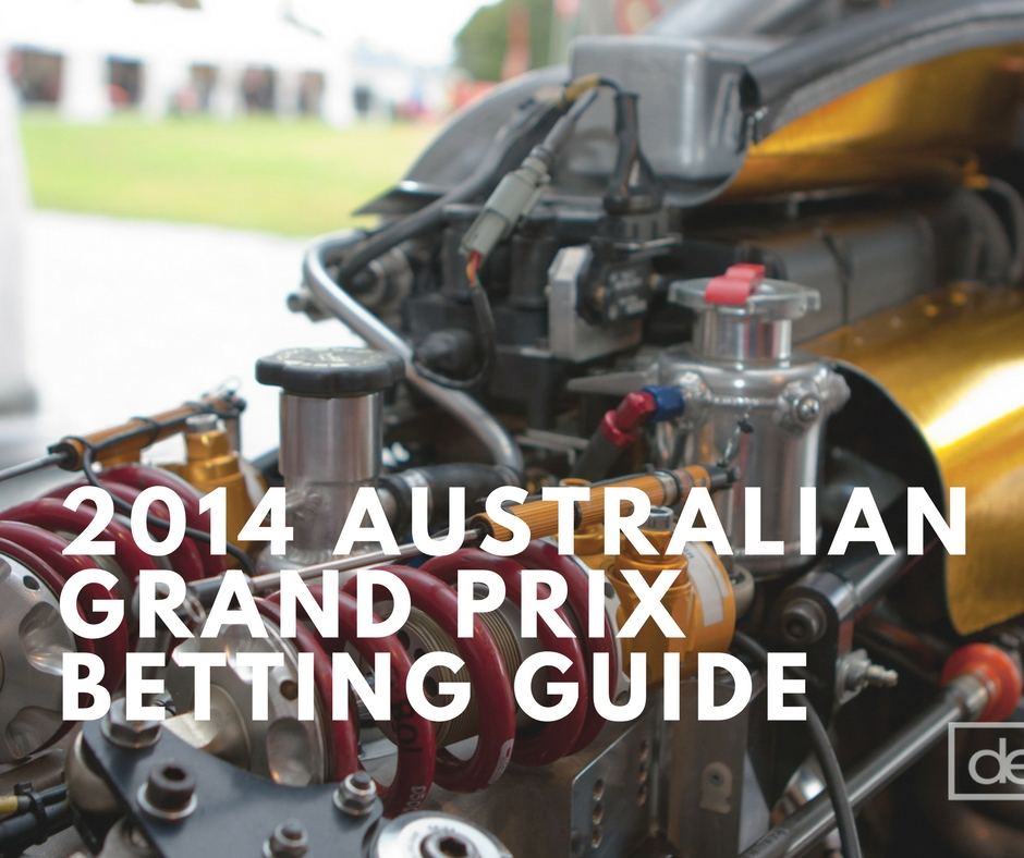 """Blog post image with title: """"2014 Australian Grand Prix Betting Guide"""" imposed on background on F1 car front suspension exposed"""