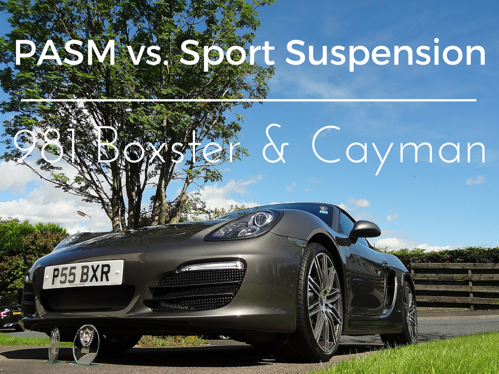 porsche pasm vs sport suspension for boxster cayman. Black Bedroom Furniture Sets. Home Design Ideas